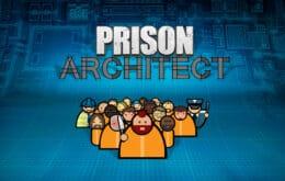 """Como baixar """"Prison Architect"""" de graça no PC"""