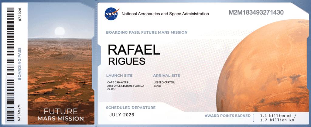Bilhete de embarque para a próxima missão a Marte. Data estimada de lançamento é 2026.