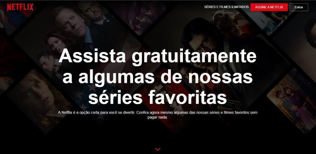 Como assistir a Netflix de graça. Imagem: Olhar Digital
