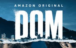 Dom, série brasileira baseada em história real do Amazon Prime Video ganha data de estreia
