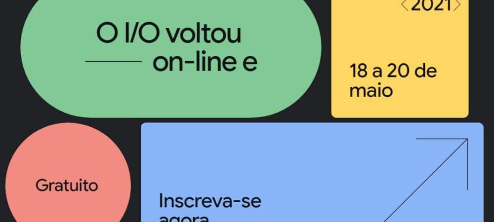Imagem ilustrando o Google I/O 2021