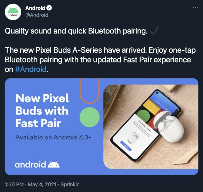 Imagem mostra tuíte publicado pela conta oficial do Android mostra que Google está desenvolvendo nova versão dos fones Pixel Buds, que podem aparecer no evento virtual Google I/O 2021