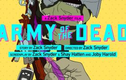 'Army of The Dead': assista aos primeiros 15 minutos do filme de Zack Snyder