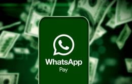Transferência de dinheiro pelo WhatsApp começa a funcionar no Brasil
