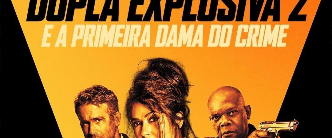 Crítica: 'Dupla Explosiva 2 - E a Primeira-Dama do Crime' acha no exagero a fórmula para comédia de ação quase perfeita