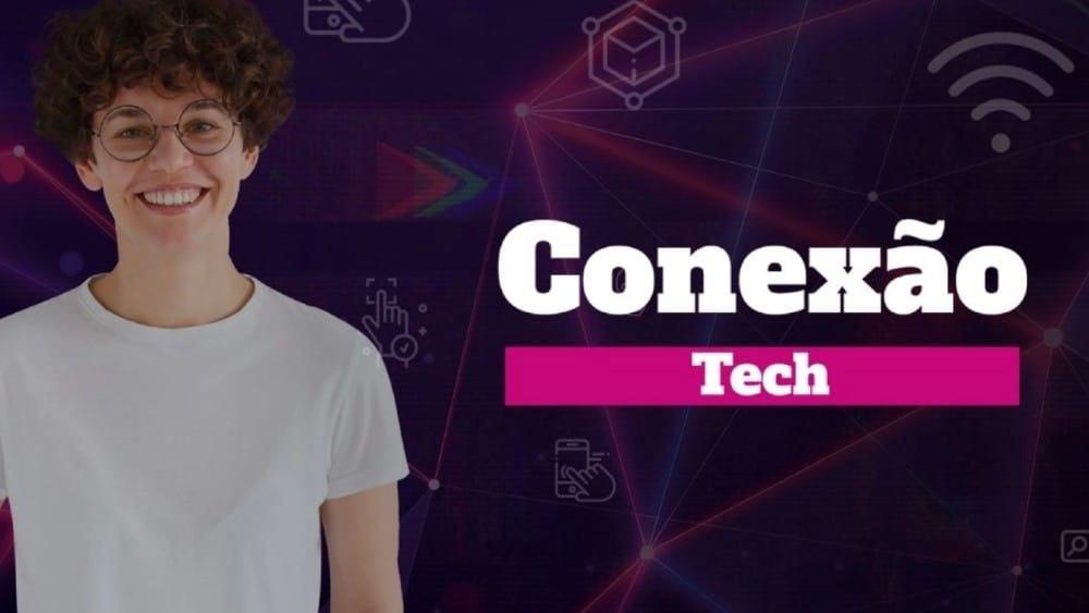 Imagem mostra jovem à esquerda, ao lado aparede o texto Conexão Tech, em referência ao evento gratuito da Fundação Estudar
