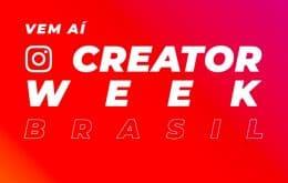 Instagram: veja como se inscrever gratuitamente para a primeira Creator Week no Brasil