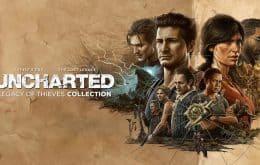 'Uncharted: Legacy of Thieves Collection' é anunciado para PS5 e PC